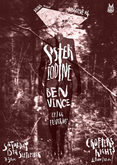 Sister Iodine (FR) & Ben Vince + EP64 + Fever 103º at Crofters Rights in Bristol
