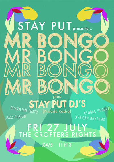 Stay Put w/  MR BONGO  at Crofters Rights at Crofters Rights in Bristol