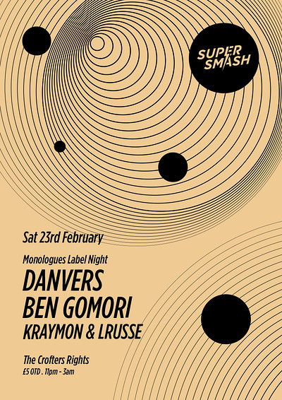 Supersmash w/ Danvers, Ben Gomori, Lrusse, Kraymon at Crofters Rights in Bristol