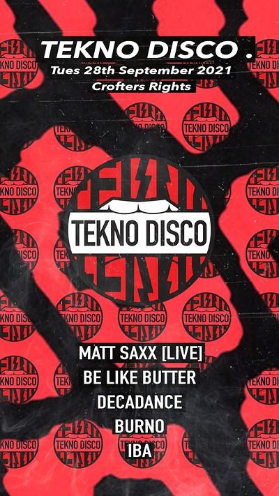Tekno Disco [Live w/Matt Saxx] at Crofters Rights in Bristol