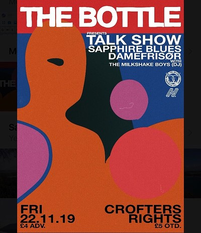 The Bottle presents: TALK SHOW + Support at Crofters Rights in Bristol