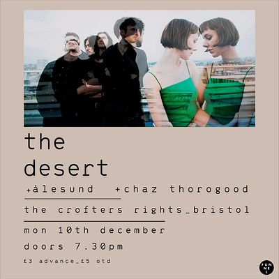 The Desert, Ålesund, Chaz Thorogood at Crofters Rights in Bristol