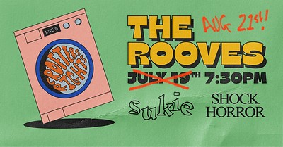 THE ROOVES + SUKIE + SHOCK HORROR at Crofters Rights in Bristol