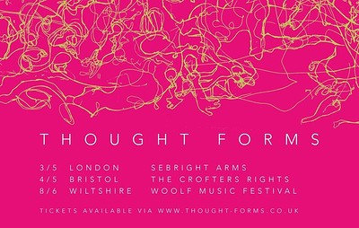 Thought Forms at Crofters Rights in Bristol
