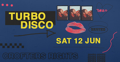 Turbo Disco at Crofters Rights in Bristol