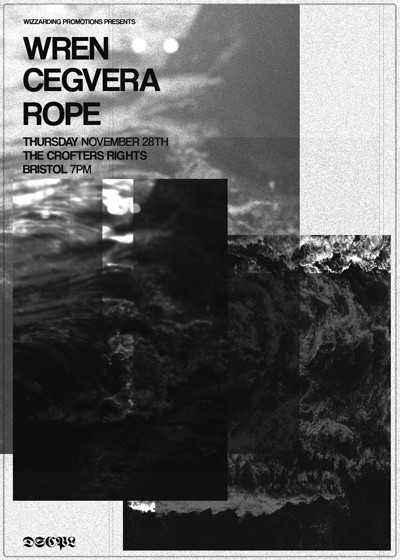 Wren & Cegvera & Rope at Crofters Rights in Bristol