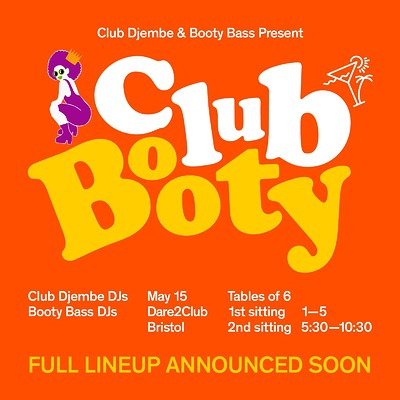 Club Djembe & Booty Bass present 'Club Booty' at Dare to Club in Bristol