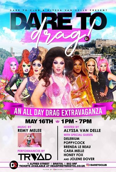 DARE TO DRAG at Dare to Club in Bristol