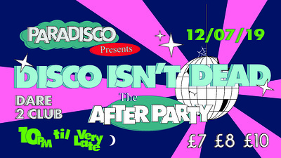 DISCO ISN'T DEAD After Party w/ Sofie K b2b Tilly at Dare to Club in Bristol