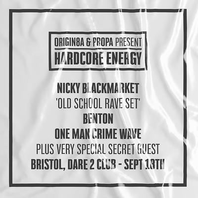 Hardcore Energy - Origin8a & propa, Benton + more at Dare to Club in Bristol