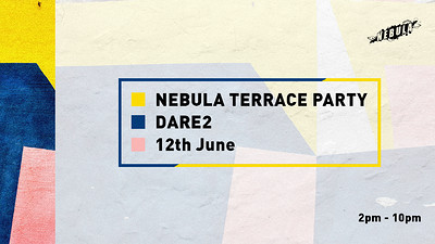 Nebula Day Party // Featuring residents + friends at Dare to Club in Bristol