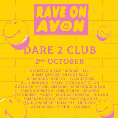 Rave on Avon - Dare to Club at Dare to Club in Bristol