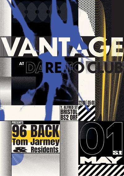 Vantage Presents 96 Back at Dare to Club in Bristol