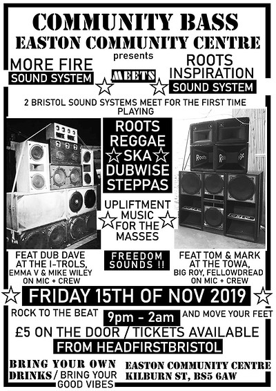 Community Bass - More Fire - Roots Inspiration  at Easton Community Centre,  in Bristol