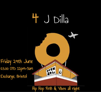 4 J Dilla at Exchange in Bristol
