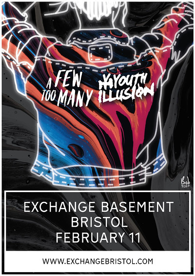 A Few Too Many + Youth Illusion at Exchange in Bristol