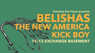 Belishas x The New America x Kick Boy at Exchange in Bristol
