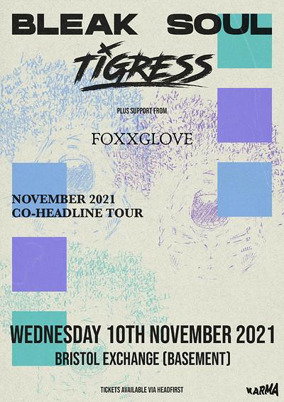Bleak Soul & Tigress at Exchange in Bristol