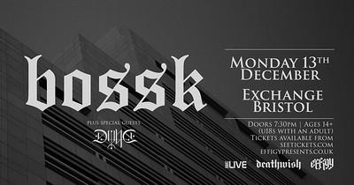 Bossk at Exchange in Bristol