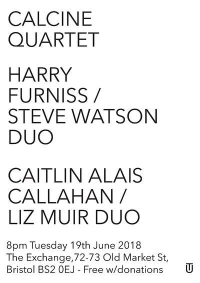 Calcine Quartet, Furniss / Watson, Callahan / Muir at Exchange in Bristol