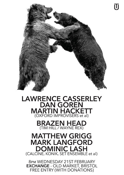 CASSERLEY / GOREN / HACKETT, BRAZEN HEAD, G/L/L at Exchange in Bristol
