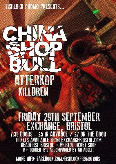 CHINA SHOP BULL / Atterkop / Killdren at Exchange in Bristol
