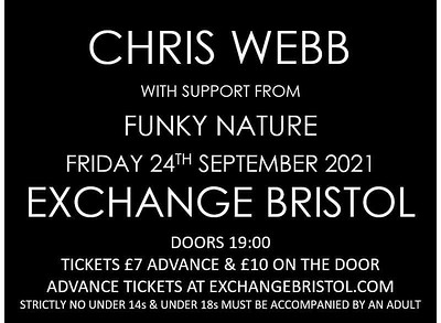 Chris Webb at Exchange in Bristol