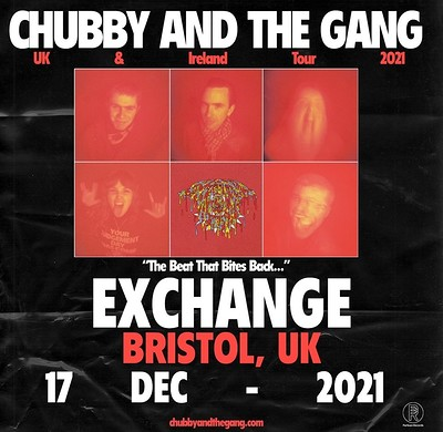 Chubby & The Gang at Exchange in Bristol