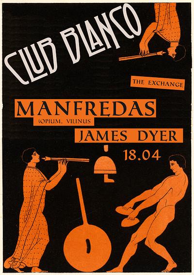 Club Blanco w/ Manfredas at Exchange in Bristol