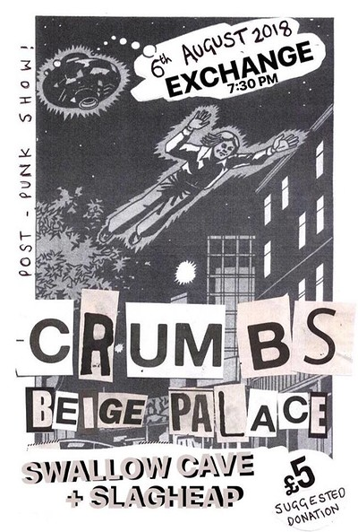 Crumbs, Beige Palace, Slagheap and Swallow Cave at Exchange in Bristol