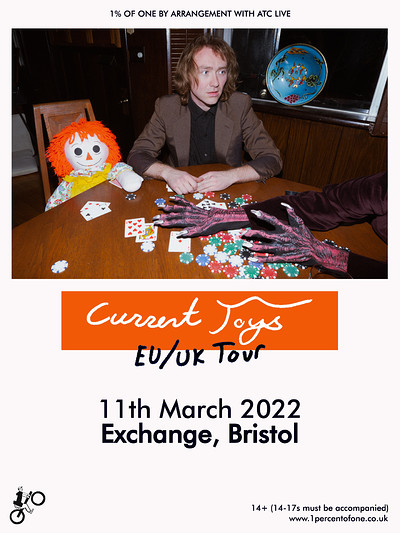 Current Joys at Exchange in Bristol