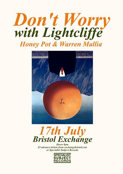 Don't Worry / Lightcliffe / Honey Pot at Exchange in Bristol