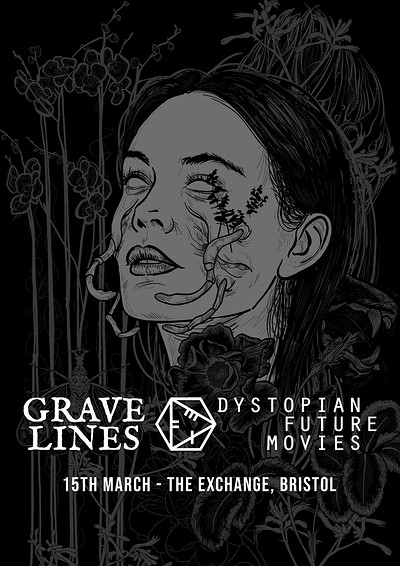 Dystopian Future Movies x Grave Lines at Exchange in Bristol