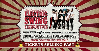 Electric Swing Circus // The Rin Tins // Razzamo at Exchange in Bristol