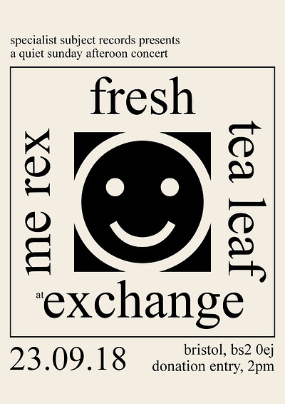 Fresh / Me Rex / Tea Leaf at Exchange in Bristol