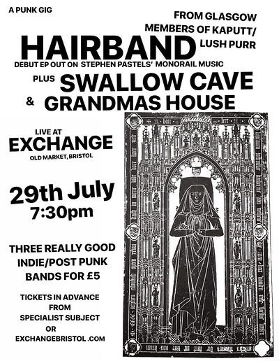 HAIRBAND, SWALLOW CAVE and GRANDMAS HOUSE at Exchange in Bristol