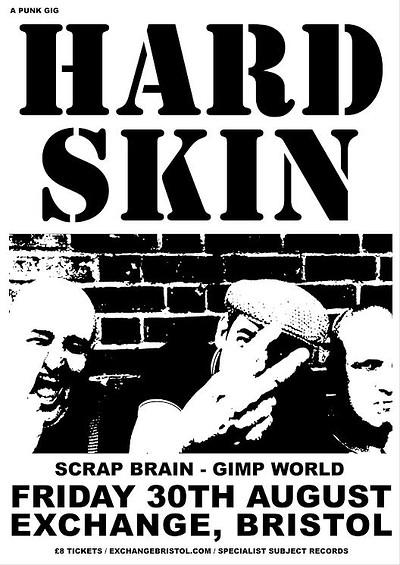 HARD SKIN, SCRAP BRAIN and GIMP WORLD in Bristol  at Exchange in Bristol