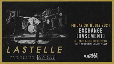 Lastelle at Exchange in Bristol
