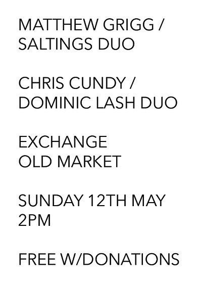 Matthew Grigg / SALTINGS + Chris Cundy / Dom Lash at Exchange in Bristol