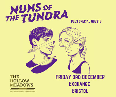 Nuns of The Tundra at Exchange in Bristol