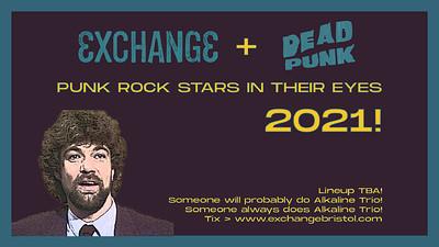 Punk Rock Stars In Their Eyes 2021 at Exchange in Bristol