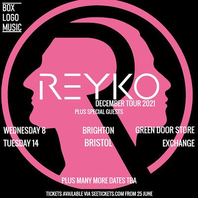 Reyko at Exchange in Bristol