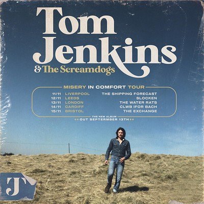 Sheer Music Present - Tom Jenkins & The Screamdogs at Exchange in Bristol