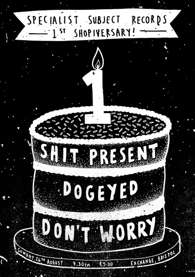 Shit Present / Dogeyed / Don't Worry at Exchange in Bristol