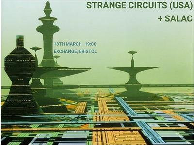 Strange Circuits (USA) + Salac at Exchange in Bristol