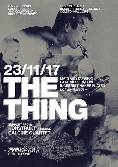 The Thing, KonstruKt & Calcine Quartet at Exchange in Bristol