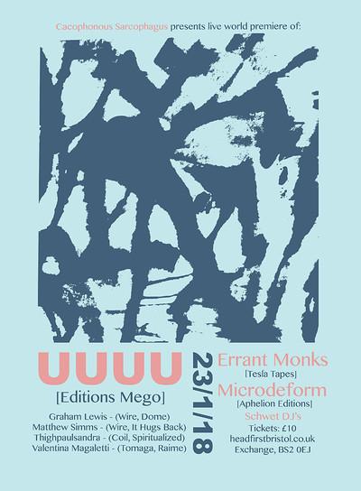 UUUU + Errant Monks + Microdeform + Schwet DJs at Exchange in Bristol
