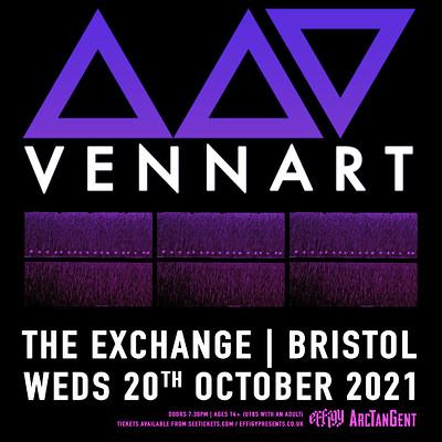 Vennart at Exchange in Bristol