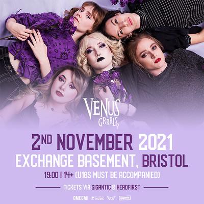 Venus Grrrls at Exchange in Bristol