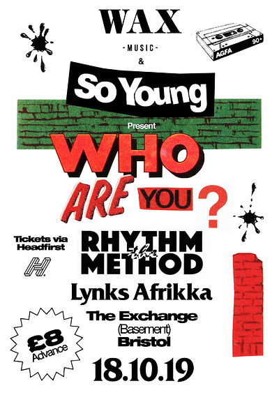 Who Are You?: The Rhythm Method at Exchange in Bristol
